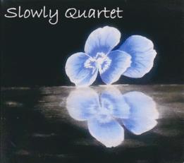 Slowly Quartet