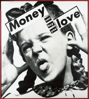 BarbaraKruger-Untitled-Money-Can-Buy-You-Love-1985