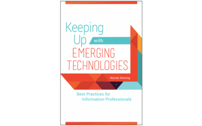 Keeping Up with Emerging Technologies: Best Practices for Information Professionals