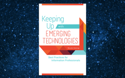 New book: Keeping Up with Emerging Technologies: Best Practices for Information Professionals