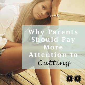 Why Parents Should Pay More Attention to Teens Cutting