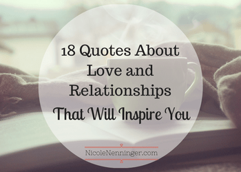 18 Quotes About Love and Relationships That Will Inspire You