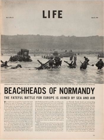 Life Magazine of 19 June 1944 . All pictures Frank Capa