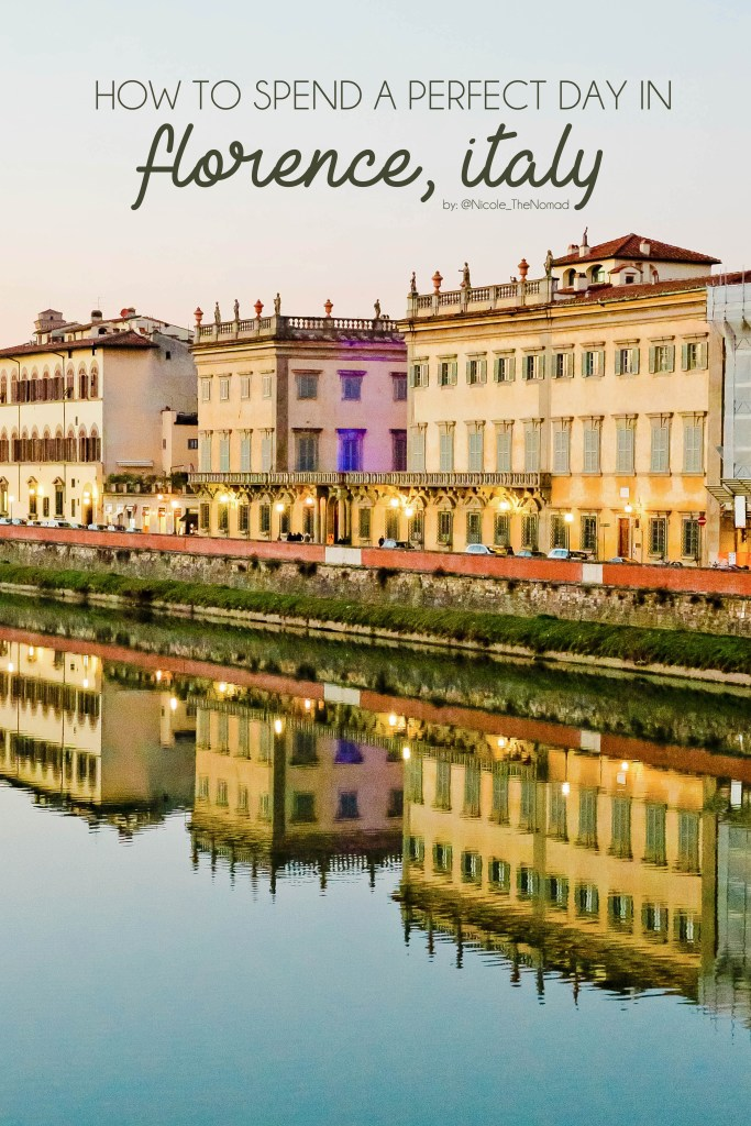 Italian Florence: How To Spend A Perfect Day In Florence, Italy