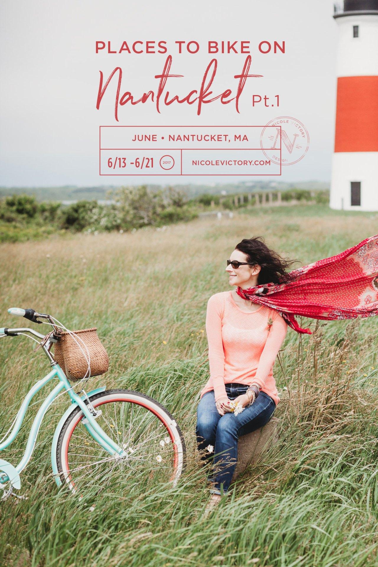 Places to bike on Nantucket | Schwinn Bikes | Nicole Victory Design