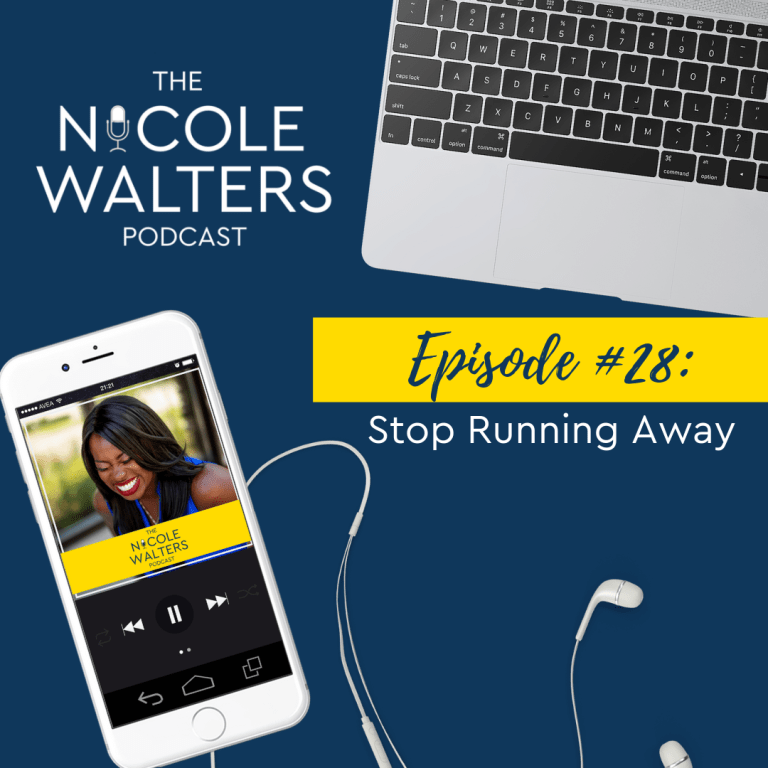 Episode 28: Stop Running Away