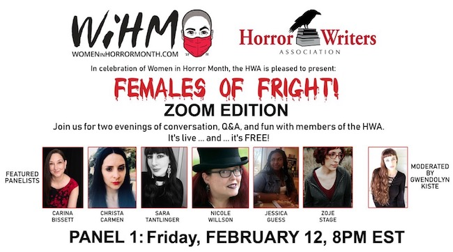 Ad for Females of Fright Panel, 2/12/2021, as part of a Women in Horror Month event sponsored by the Horror Writers Association