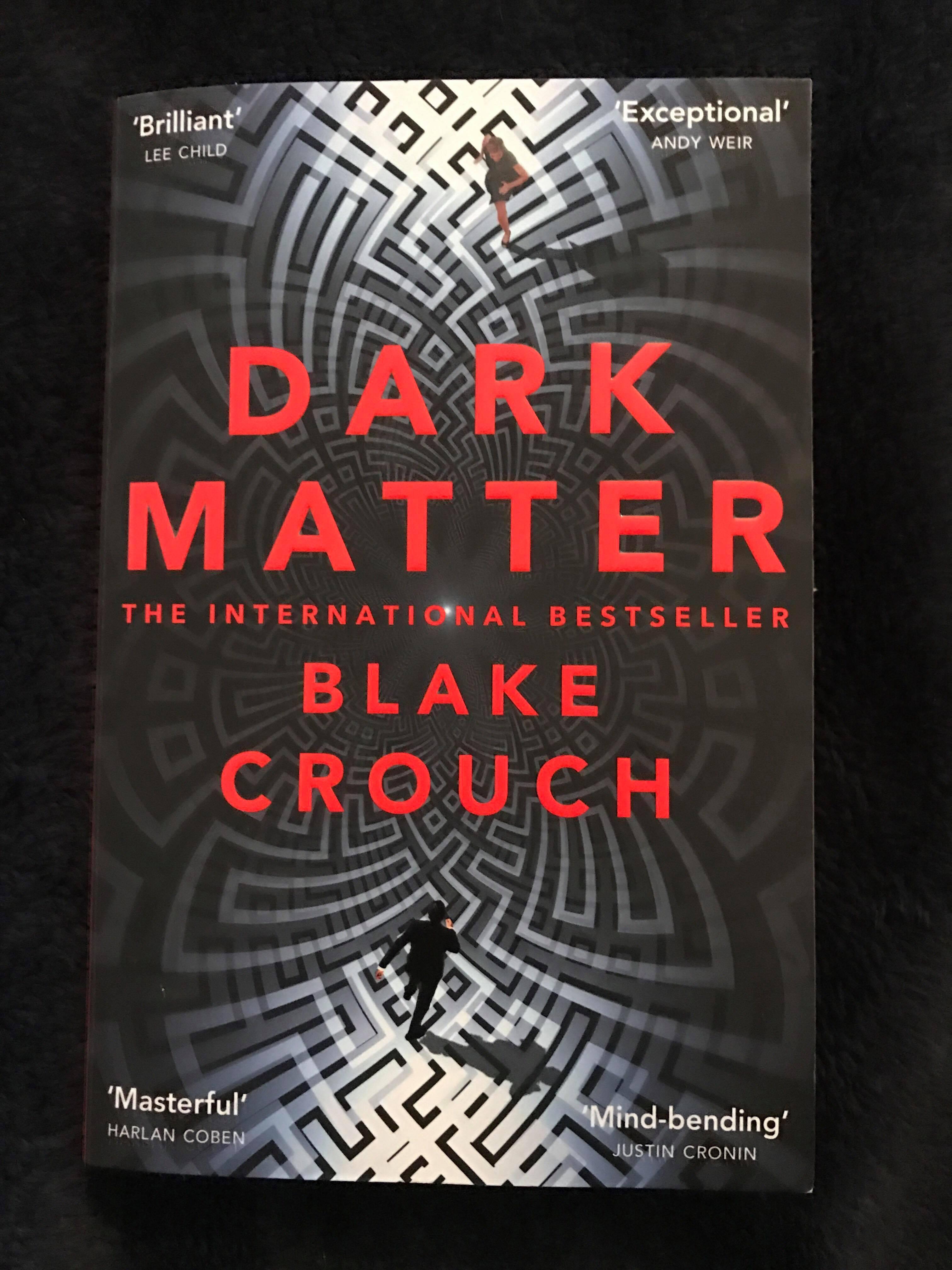 Dark Matter – Blake Crouch