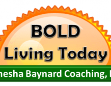 Bold Living … This Twenty Minutes