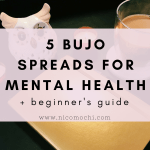 5 Bullet Journal Spreads for Mental Health (+ beginner's guide)