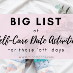Big List of Self-Care Date Activities For Those 'Off' Days