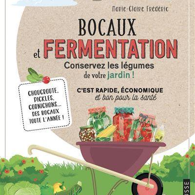 Bocaux et fermentation pour les jardiniers