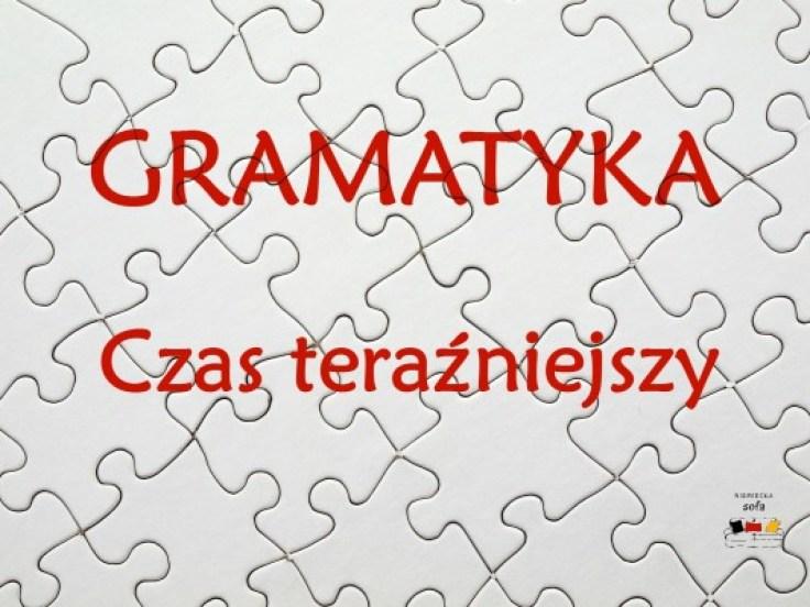 gramatyka-czas-terazniejszy