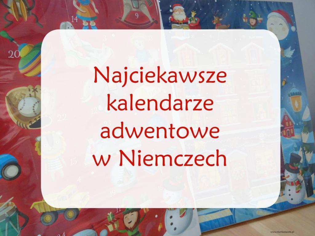 najciekawsze kalendarze adwentowe w niemczech