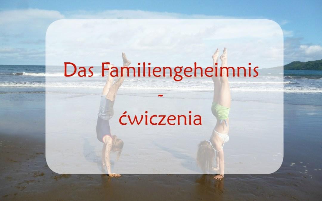 Das Familiengeheimnis – ćwiczenia