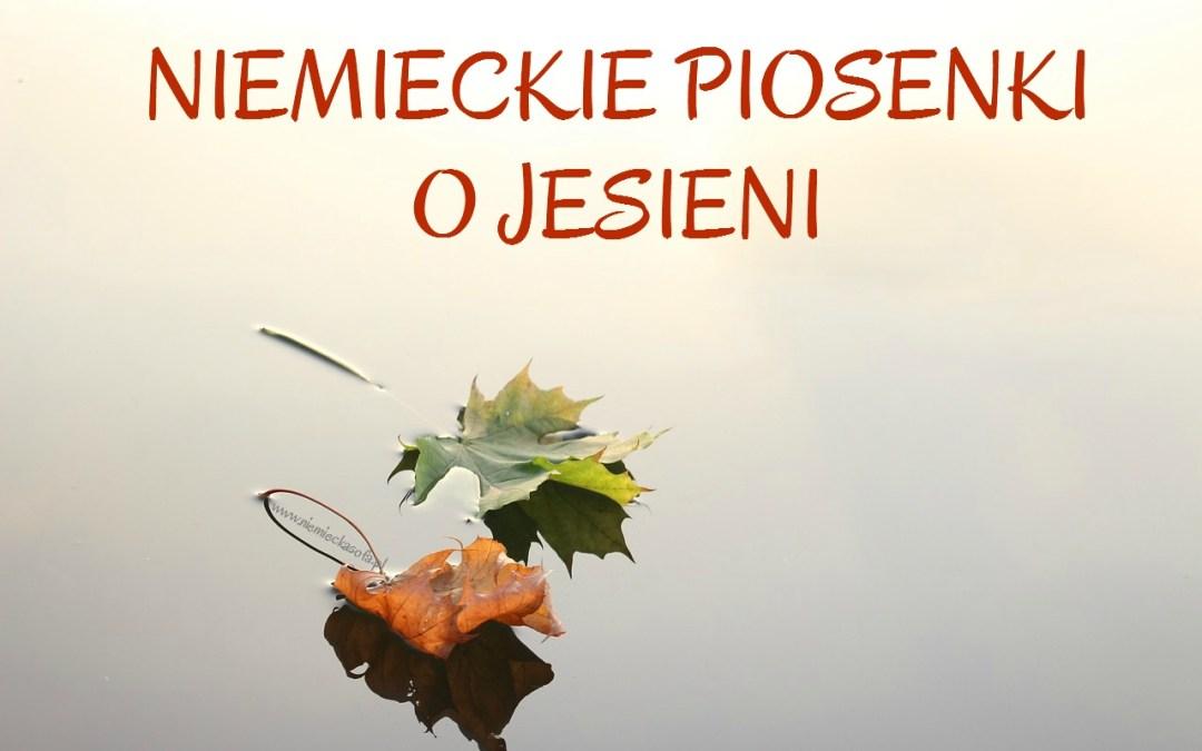 Niemieckie piosenki o jesieni