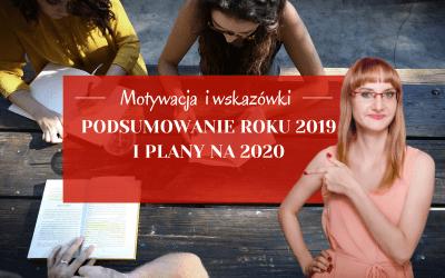 Podsumowanie roku 2019 i plany na 2020
