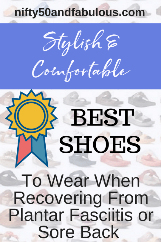 Best Shoes for Plantar Fascitis and sore back