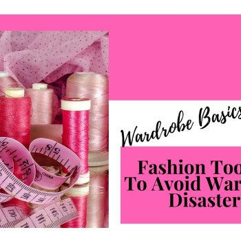 Wardrobe Basics- Fashion Tool Kit