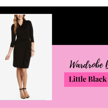 Wardrobe Basics- Little Black Dress