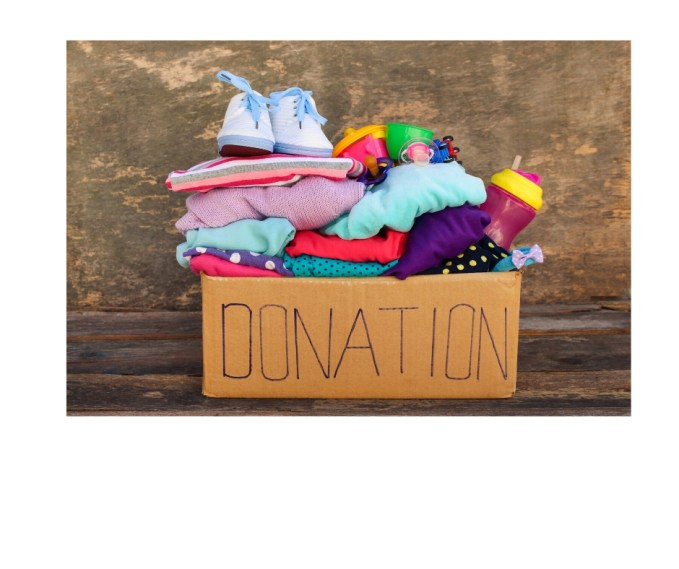 Quickly remove from your home any items to be donated