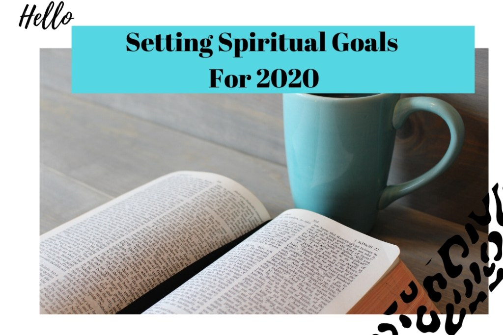 Setting Spiritual Goals in 2020
