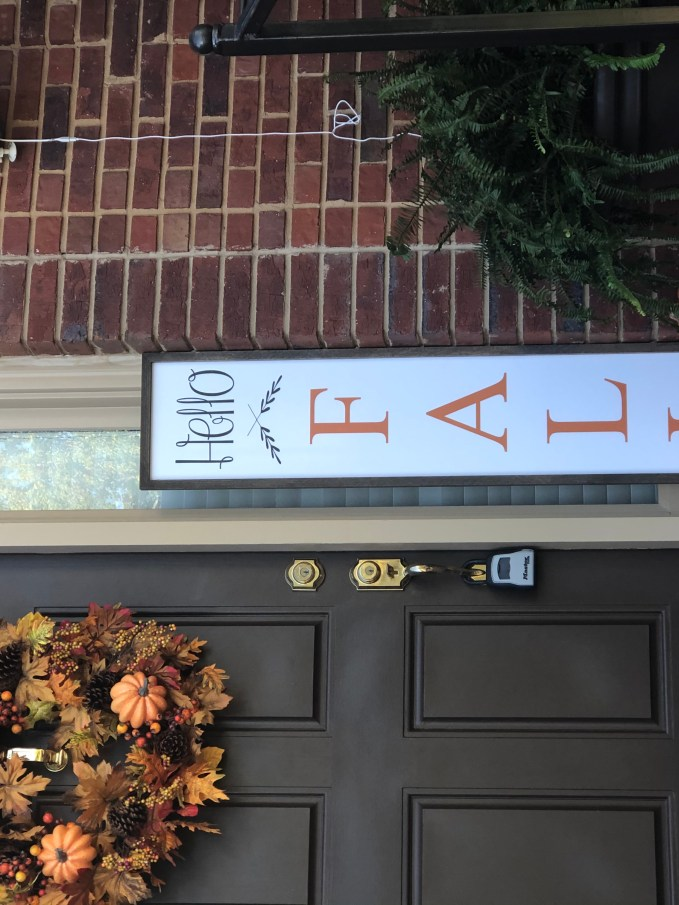 Graphic sign is addition to fall decor