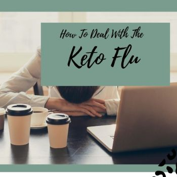 how to deal with keto flu