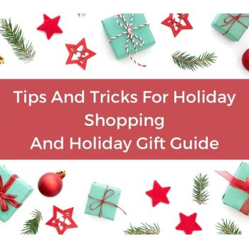 Tips and Tricks To Shopping Online For Holidays