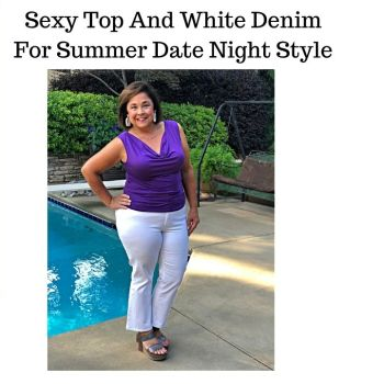 Sexy Top And White Denim For Summer Date Night Style