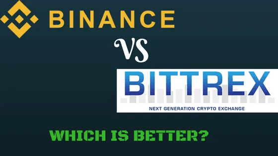Binance Vs Bittrex Review 2018 -- Which Is a Better Exchange?