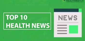 Top Ten News Items on Health, 22nd November 2019