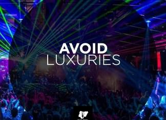 Avoid Luxuries
