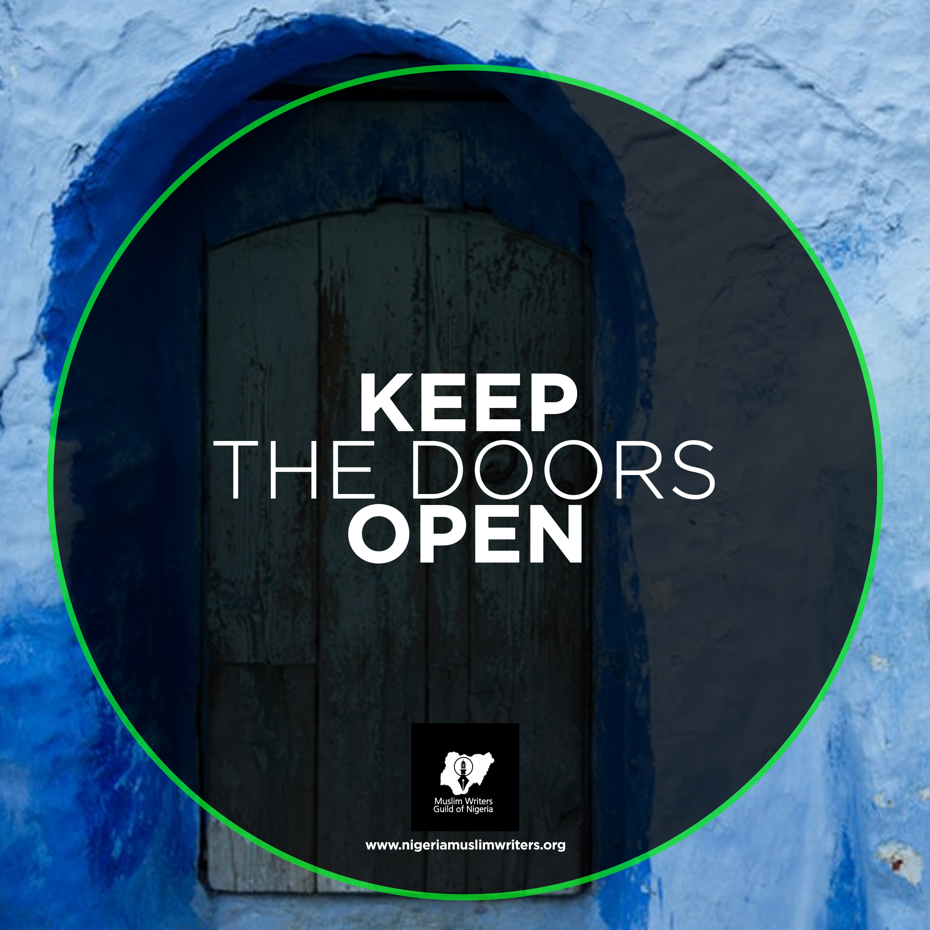 KEEP THE DOORS OPEN