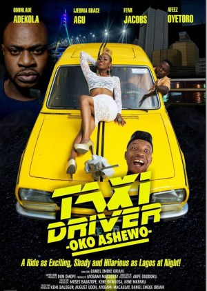 taxi driver oko ashewo movie review