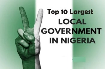 Top 10 Largest Local Governments in Nigeria by Population and Land Mass