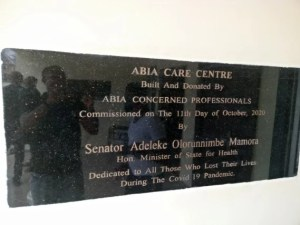 Abia Care Center to be commissioned on October 11, 2020