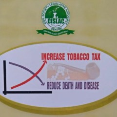 How Increased Tobacco Taxation Will Lead to Disease Reduction in Nigeria – A Wake-up Call from CISLAC