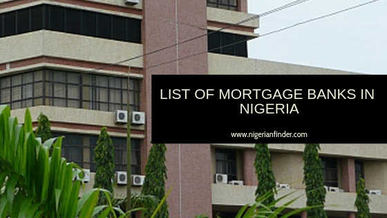 List of Mortgage Banks in Nigeria