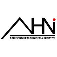 Achieving Health Nigeria Initiative Recruitment  2021, Careers & Job Vacancies (9 Positions)