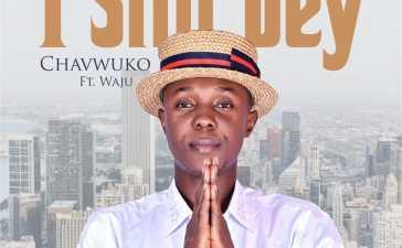 Chavwuko I Still Dey Lyrics