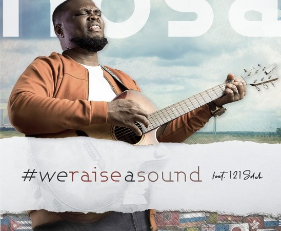 Nosa We Raise a Sound Lyrics