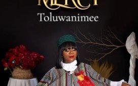 Toluwanimee Mercy Lyrics Download