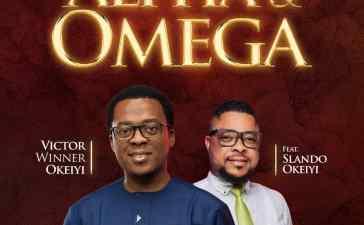 Victor Winner Okeiyi Alpha & Omega Lyrics