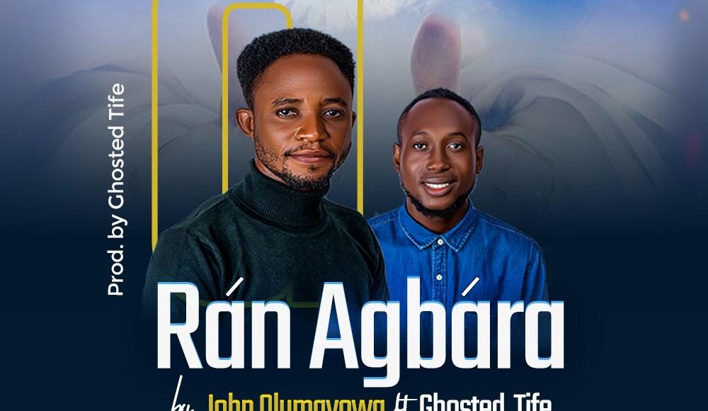 John Olumayowa Ran Agbara Lyrics