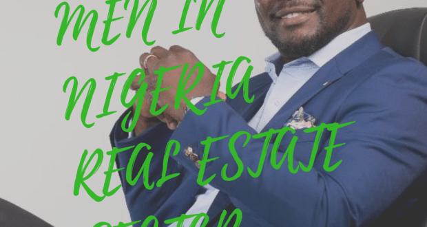 men in Nigeria real estate