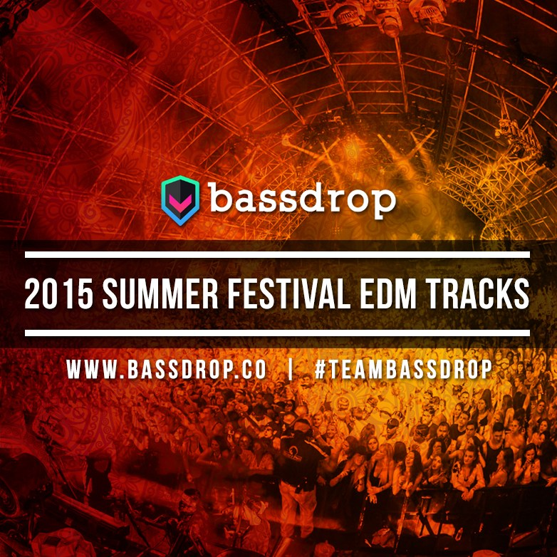 2015 Summer Festival EDM Tracks