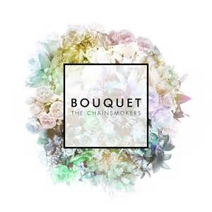 The Chainsmokers – Bouquet EP + New Single New York City