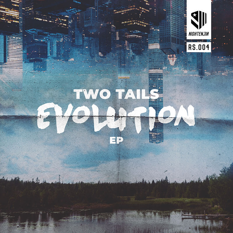 Two Tails - Evolution EP