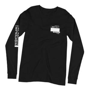 Hey, My Name Is Long Sleeve Tee